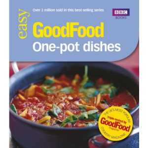101 One-pot Dishes: Tried-and-tested Recipes (Good Food 101)