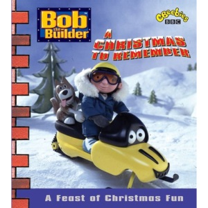 Bob the Builder- Christmas to Remember, a(Pplcwj) (Bob the Builder S.)