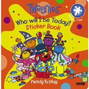 Tweenies: Who Will I be Today? Sticker Book