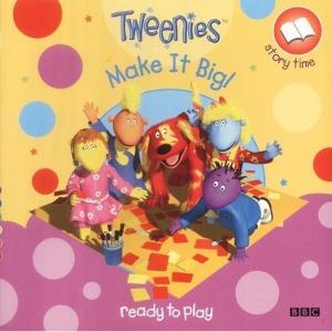 Tweenies: Make It Big! (Ready To Play)