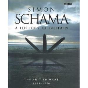A History of Britain Volume 2: The British Wars 1603 - 1776: v.2