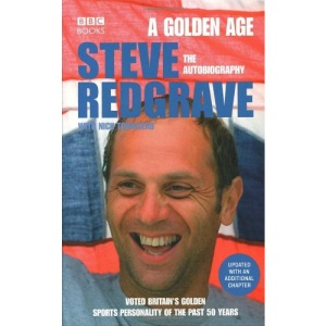 A Golden Age - Steve Redgrave The Autobiography: A Golden Age - The Autobiography