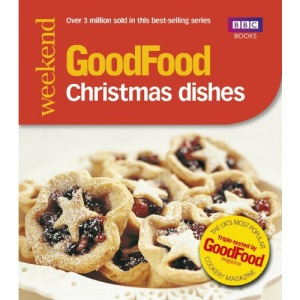 101 Christmas Dishes: Tried-and-tested Recipes (Good Food 101)