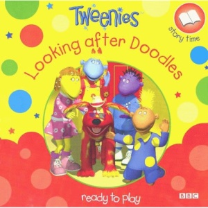 Tweenies: Looking After Doodles Storybook 1