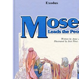 Exodus: Moses Leads the People