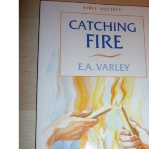 Catching Fire: Christian Adult Education in the Local Church (Resources for Growing Churches)