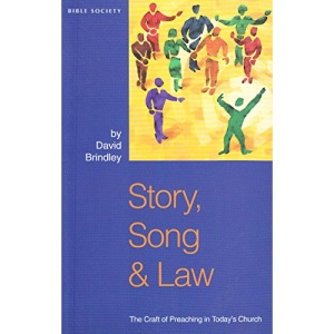 Story, Song and Law: Craft of Preaching in Today's Church (Bible & Mission Strategy)