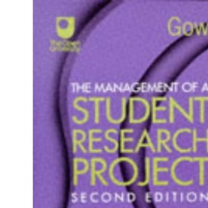 The Management of a Student Research Project [2nd Edition]