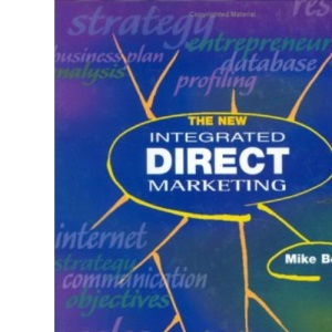 The New Integrated Direct Marketing