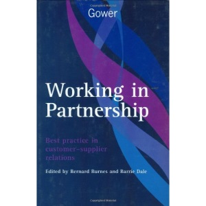 Working in Partnership: Best Practice in Customer-Supplier Relations
