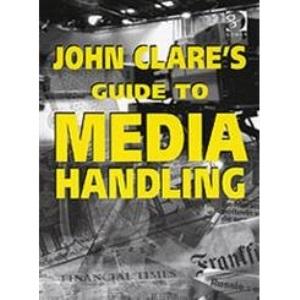 John Clare's Guide to Media Handling