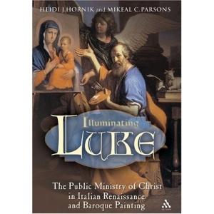 Illuminating Luke: Public Ministry of Christ in Italian Renaissance and Baroque Painting