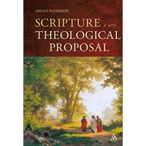 Scripture: A Very Theological Proposal