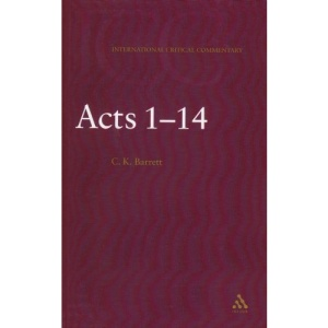 Acts 1-14: 1 (International Critical Commentary)