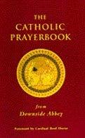Catholic Prayerbook: From Downside Abbey