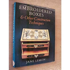 Embroidered Boxes and Other Construction Techniques