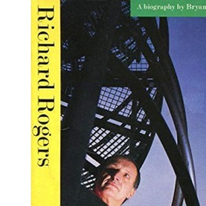 Richard Rogers: A Biography