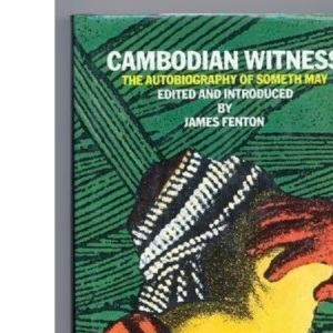 Cambodian Witness: Autobiography