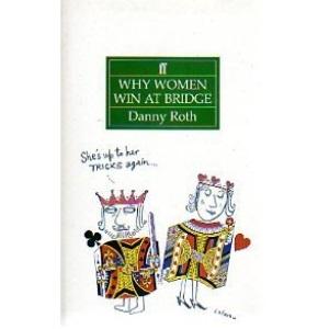 Why Women Win at Bridge (Faber bridge books)