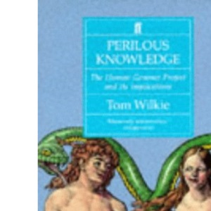 Perilous Knowledge: The Human Genome Project and its Implications
