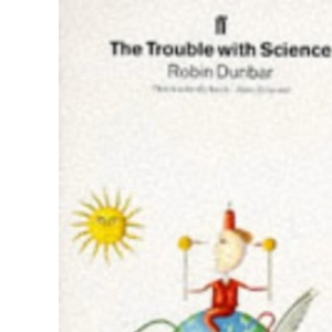 The Trouble with Science