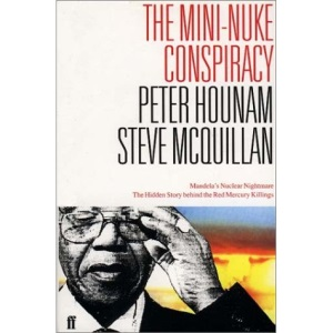 The Mini-nuke Conspiracy: Mandela's Nuclear Nightmare