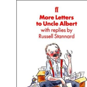 More Letters to Uncle Albert: With Replies from Russell Stannard