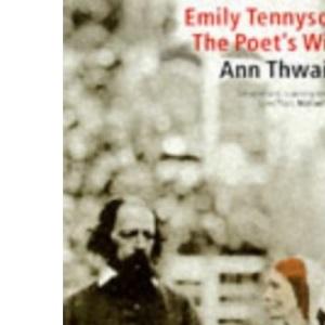 Emily Tennyson: The Poet's Wife