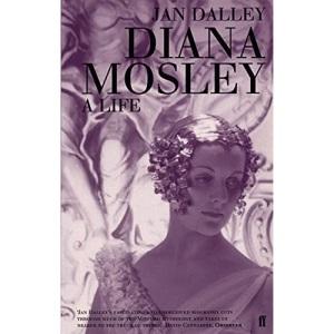 Diana Mosley: A Life