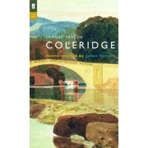 Samuel Taylor Coleridge: Poems selected by James Fenton (Poet to Poet)