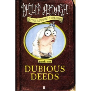 Dubious Deeds (The Further Adventures of Eddie Dickens)