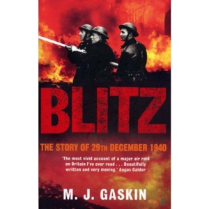Blitz: The Story of 29 December 1940: The Story of 29th December 1940