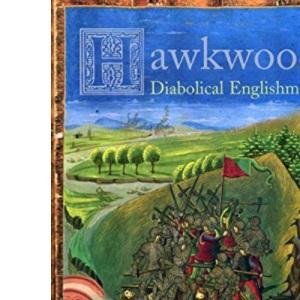 Hawkwood: Diabolical Englishman