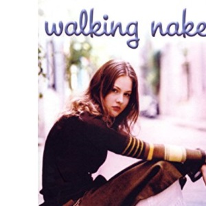 Walking Naked