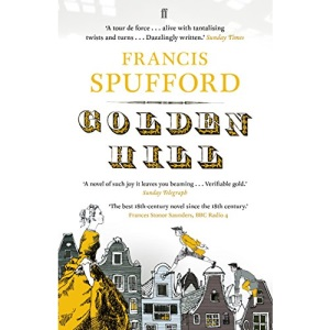 Golden Hill: 'My favourite book of the last 5 years'―Richard Osman