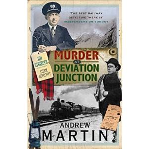 Murder at Deviation Junction (Jim Stringer Steam Detective.)