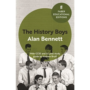 The History Boys: With GCSE and A Level study guide (Faber Educational Editions)