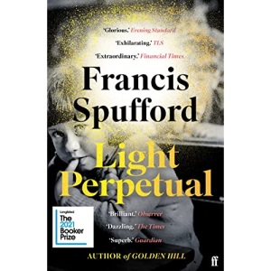 Light Perpetual: Longlisted for the Booker Prize 2021