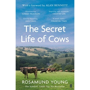 The Secret Life of Cows: Rosamund Young