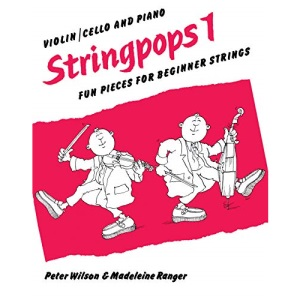 Stringpops 1: Fun Pieces for Absolute Beginners (Piano Score), Score (Faber Edition: Stringpops)