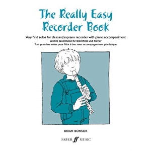 Really Easy Recorder Book: (With Piano) (Faber Edition)