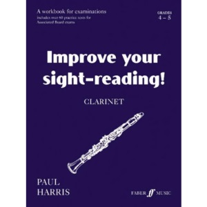 Clarinet: Grades 4 and 5 (Improve Your Sight-reading!)