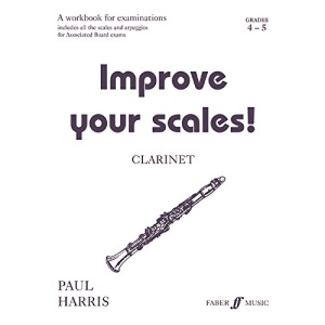 Improve Your Scales!: Grades 4-5: Clarinet (Faber Edition)