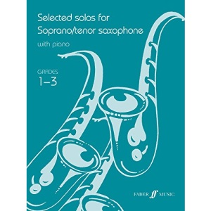 Selected Solos for Tenor Saxophone: Grades 1-3 (Faber Edition)