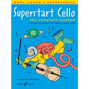Superstart Cello: A Complete Method for Beginner Cellists