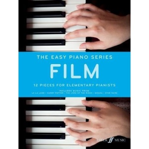 The Easy Piano Series: Film [The Easy Piano Series]: 12 Pieces for Elementary Pianists