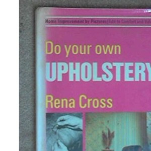 Do Your Own Upholstery