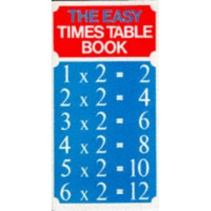The Easy Times Table Book - the times table book that makes learning your times tables so easy.