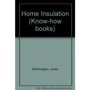 Home Insulation (Know-how books)