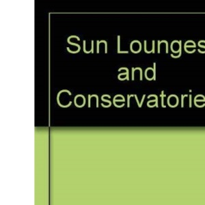 Sun Lounges and Conservatories